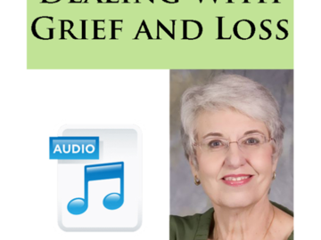 Audio book on Dealing With Grief and Loss