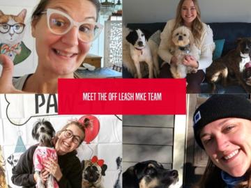 Meet the Off Leash MKE team!