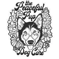 The Peaceful Pup Dog Care - Albany, NY
